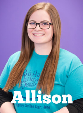 Bullard Children's Dentistry staff member - Allison